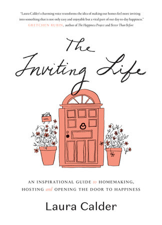 The Inviting Life by Laura Calder