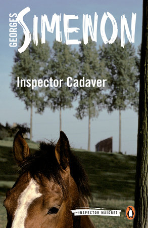 Inspector Cadaver by Georges Simenon