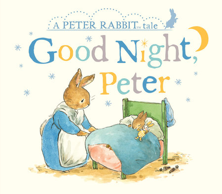 Good Night, Peter by Beatrix Potter