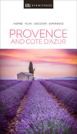 DK Eyewitness Travel Guide Provence and the Côte d'Azur by DK Eyewitness