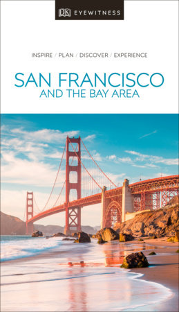 DK Eyewitness Travel Guide San Francisco and the Bay Area by DK Eyewitness