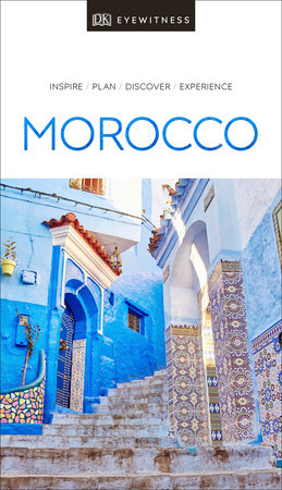 DK Eyewitness Travel Guide Morocco by DK Travel