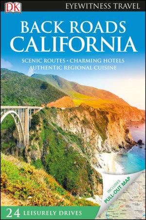 DK Eyewitness Back Roads California by DK Eyewitness