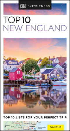 Top 10 New England by DK Travel