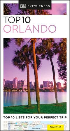 DK Eyewitness Top 10 Orlando by DK Eyewitness