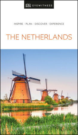 DK Eyewitness Netherlands by DK Eyewitness