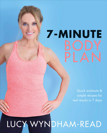 7-Minute Body Plan by Lucy Wyndham-Read