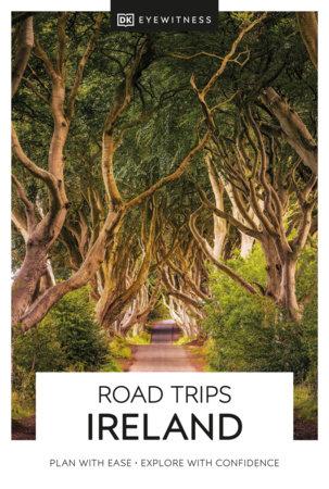 DK Eyewitness Road Trips Ireland by DK Eyewitness