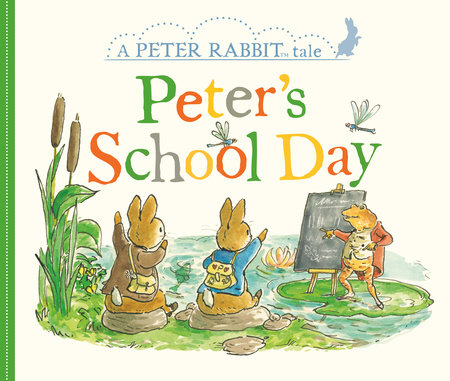 Peter's School Day by Beatrix Potter
