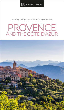 DK Eyewitness Provence and the Cote d'Azur by DK Eyewitness