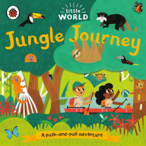 Jungle Journey: A Push-and-Pull Adventure