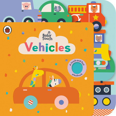 Vehicles: A Touch-and-Feel Playbook by Ladybird
