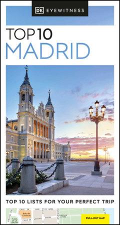 DK Eyewitness Top 10 Madrid by DK Eyewitness