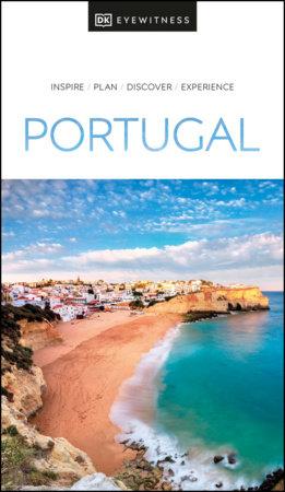 DK Eyewitness Portugal by DK Eyewitness