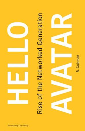 Hello Avatar by B. Coleman