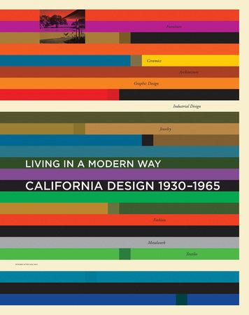 California Design, 1930-1965 by