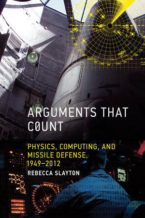 Arguments that Count by Rebecca Slayton