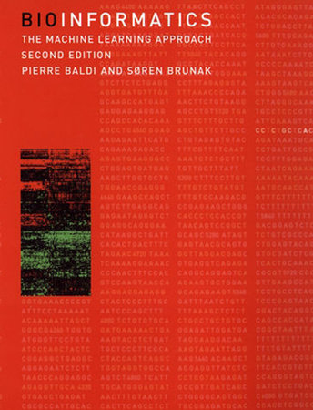 Bioinformatics, second edition by Pierre Baldi and Soren Brunak