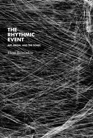 The Rhythmic Event by Eleni Ikoniadou