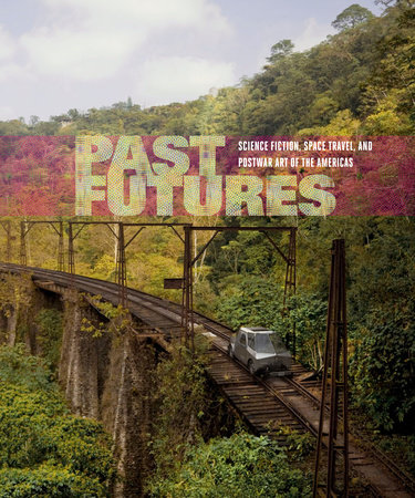 Past Futures by