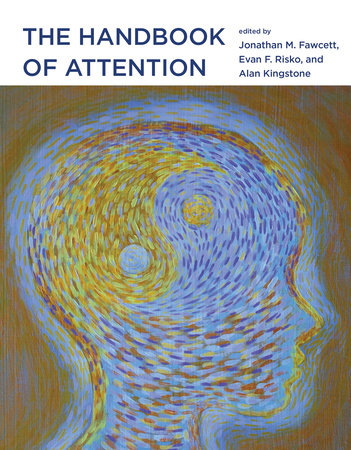 The Handbook of Attention by