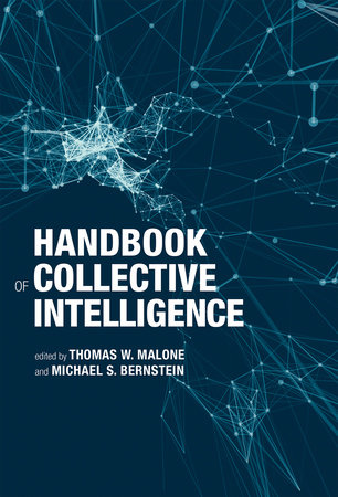 Handbook of Collective Intelligence by