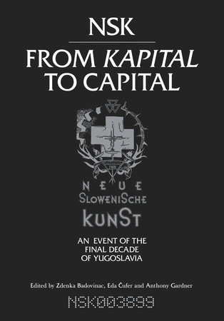 NSK from Kapital to Capital by