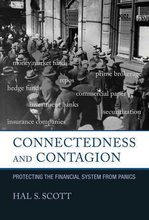 Connectedness and Contagion by Hal S. Scott