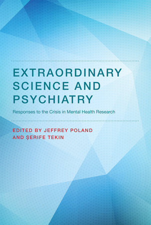 Extraordinary Science and Psychiatry by