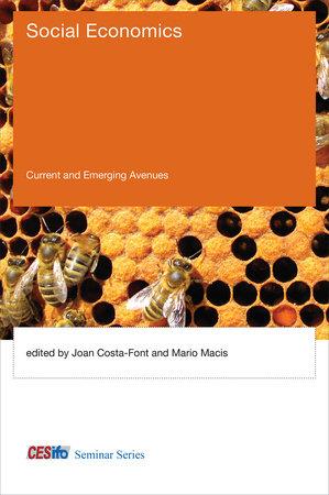 Social Economics by Joan Costa-Font and Mario Macis