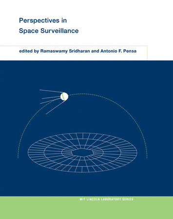Perspectives in Space Surveillance by