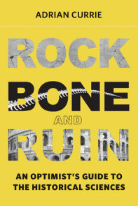 Rock, Bone, and Ruin
