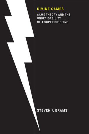 Divine Games by Steven J. Brams