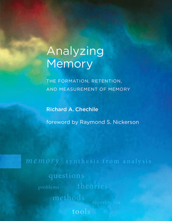 Analyzing Memory by Richard A. Chechile