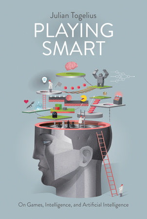 Playing Smart by Julian Togelius