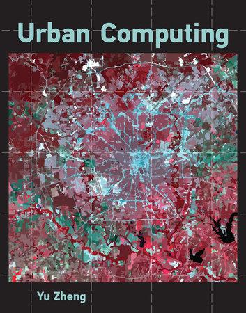 Urban Computing by Yu Zheng