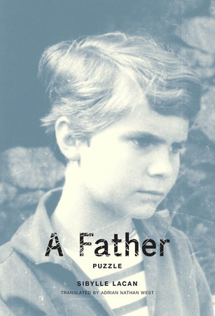 A Father by Sibylle Lacan