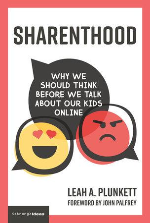 Sharenthood by Leah A. Plunkett