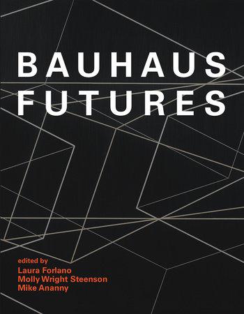Bauhaus Futures by