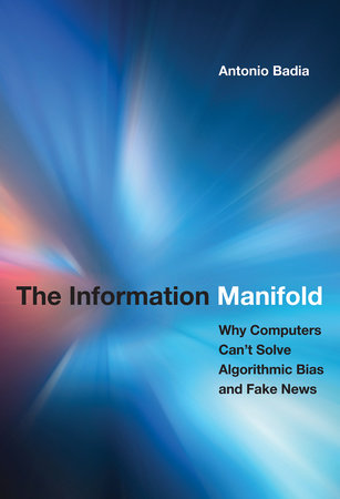 The Information Manifold by Antonio Badia