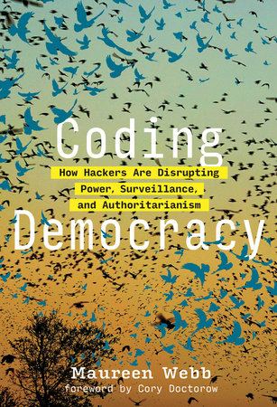 Coding Democracy by Maureen Webb