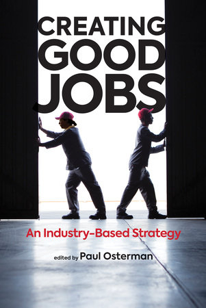 Creating Good Jobs by