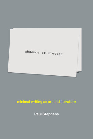 absence of clutter by Paul Stephens
