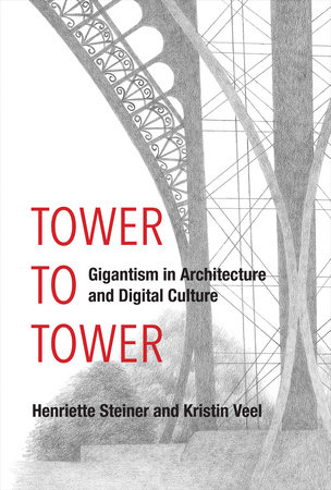 Tower to Tower by Henriette Steiner and Kristin Veel