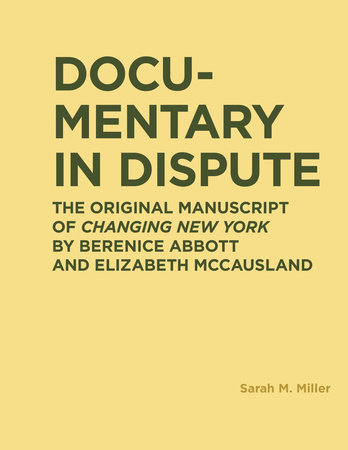 Documentary in Dispute by Sarah M. Miller