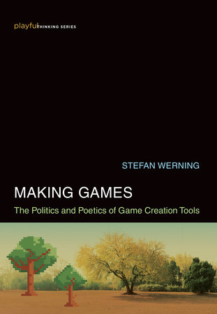 Making Games by Stefan Werning