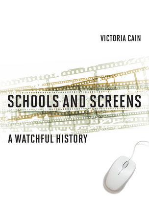Schools and Screens by Victoria Cain