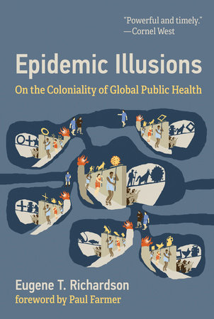Epidemic Illusions by Eugene T Richardson