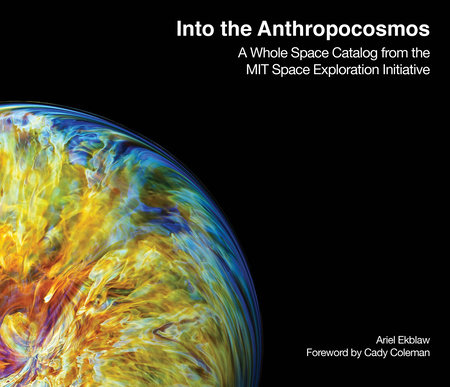Into the Anthropocosmos by