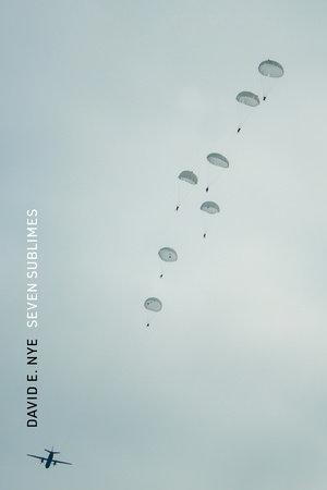 Seven Sublimes by David E. Nye